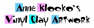 Anne Klocko's Vinyl Clay Artwork (650)948-5014